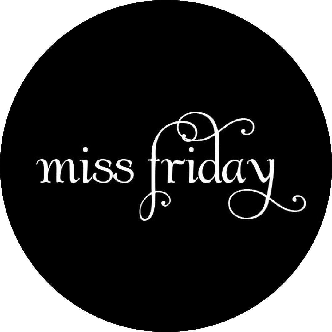 Miss friday